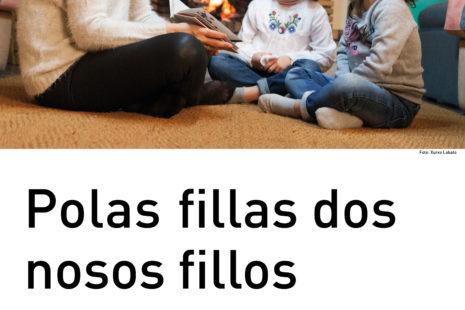 Polas fillas dos nosos fillos. Queremos Galego!