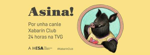 """Báner ancho """"Asina! Por unha canle Xabarín Club 24 horas na TVG"""""""